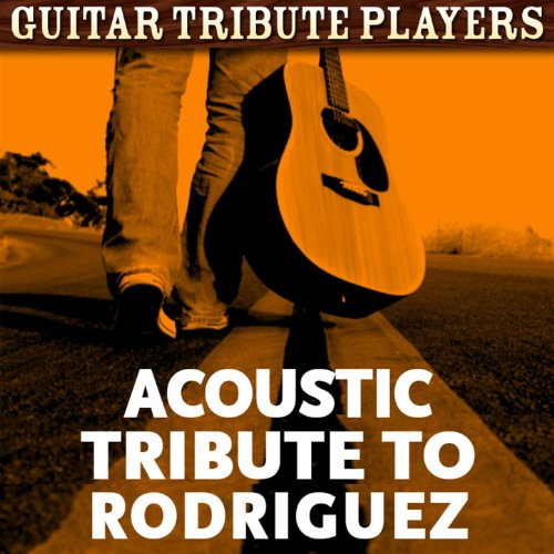 Acoustic Tribute to Rodriguez -
