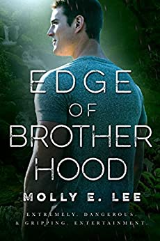 Edge of Brotherhood (Love on the Edge Book 6) (English Edition) di [Lee, Molly E. ]