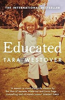 Educated: The international bestselling memoir (English Edition) van [Westover, Tara]