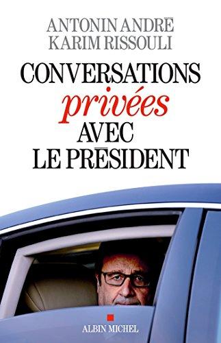 Conversations privées avec le Président (A.M. POLITIQUE)
