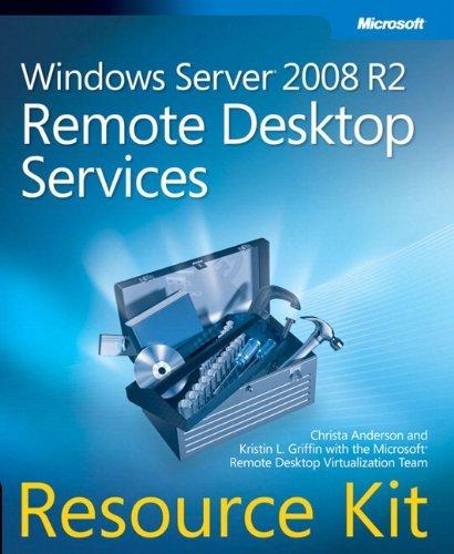 Windows Server 2008 R2 Remote Desktop Services Resource Kit by Christa Anderson (2010-12-18) par Christa Anderson;Kristin Griffin