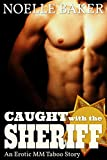 CAUGHT with the SHERIFF: An erotic MM taboo story (The Sheriff-series Book 2) (English Edition)