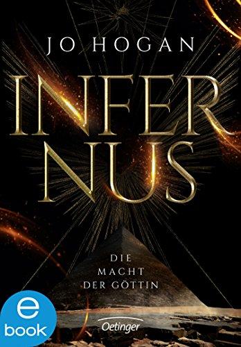 Infernus: Die Macht der Göttin -