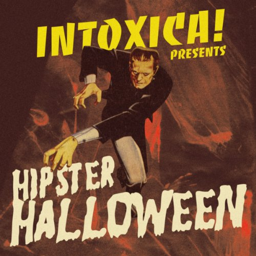 Intoxica! Presents Hipster Halloween