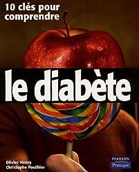 Le Diabète: 10 clés pour comprendre