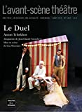 Duel (Le). 1467. adaptation de Jean-Claude Grumberg | Cehov, Anton Pavlovic (1860-1904). Auteur