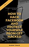 How To Hack Facebook And Protect Yourself From get Hacked (Theoretical 1)