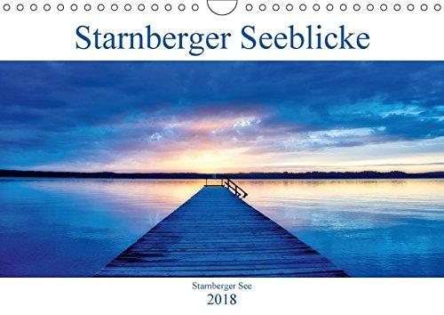 Starnberger Seeblicke (Wandkalender 2018 DIN A4 quer): Einen Blick auf den Starnberger See zu jeder Jahreszeit (Monatskalender, 14 Seiten ) (CALVENDO Orte) Jeder Ort