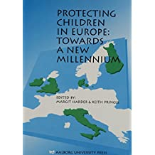 Protecting Children in Europe: Towards a New Millennium