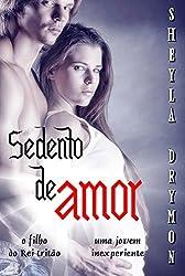 Sedento de amor (Portuguese Edition)