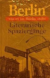 Berlin, wie es im Buche steht. Literarische Spaziergänge