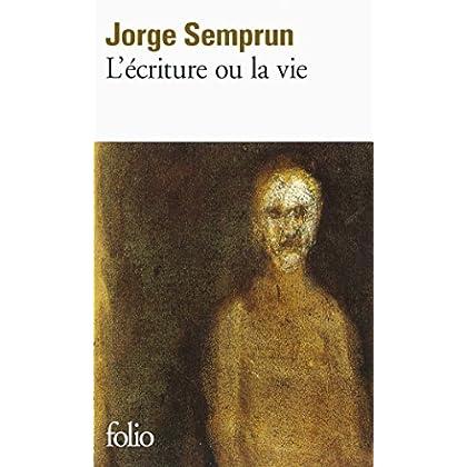 L'écriture ou la vie (Folio t. 2870)