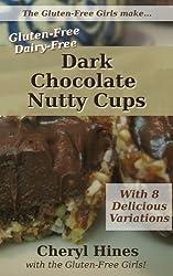 Gluten-Free Dark Chocolate Nutty Cups (Gluten-Free Girls Photo Recipe Books) (English Edition)