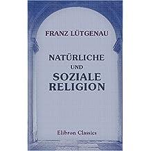 Natürliche und soziale Religion