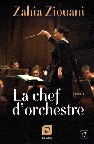La chef d'orchestre par Zahia Ziouani