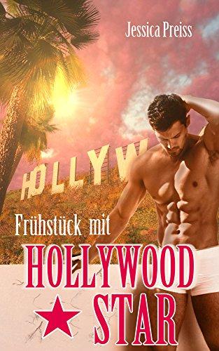 Buchseite und Rezensionen zu 'Frühstück mit Hollywood-Star' von Jessica Preiss