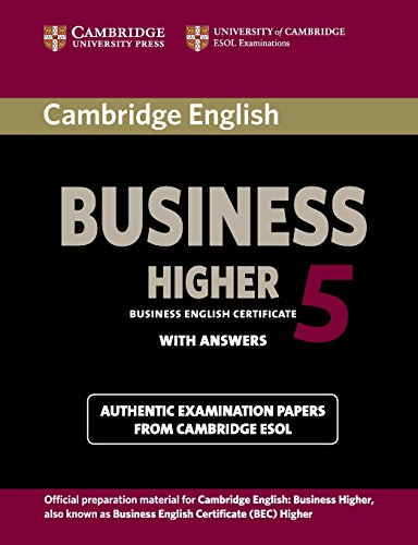 Cambridge English Business 5 Higher Student's Book with Answers (BEC Practice Tests)