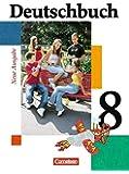 Deutschbuch Gymnasium - Allgemeine Ausgabe: 8. Schuljahr - Schülerbuch