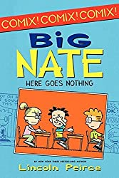Big Nate: Here Goes Nothing (Big Nate Comix) by Lincoln Peirce (2012-08-21)