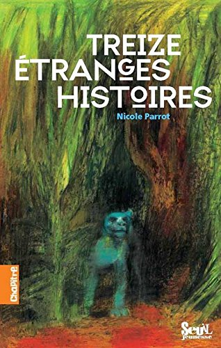 Treize Etranges Histoires