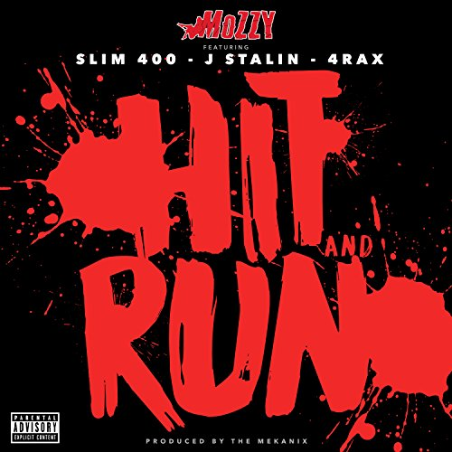 Download J Stalin: Hit And Run [Explicit] By J. Stalin & 4rAx) Mozzy (feat