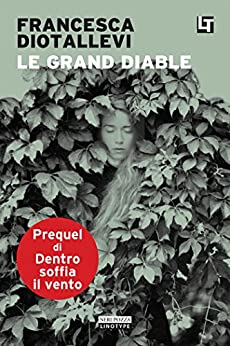 Le Grand Diable di [Diotallevi, Francesca]