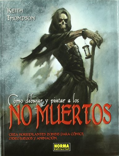 Como dibujar y pintar a los no muertos/ Drawing and Painting Undead Cover Image