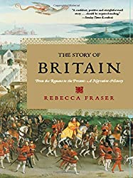 The Story of Britain: From the Romans to the Present - A Narrative History
