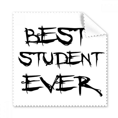 Best Student Ever Lehrer Zitat Gläser Tuch Reinigungstuch Geschenk Handy-Display von 5x