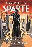 Nouvelle Sparte | L'Homme, Erik (1967-....). Auteur