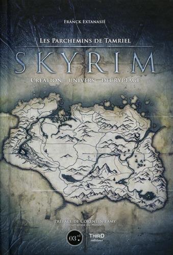 Skyrim: Les parchemins de Tamriel par Franck Extanasié