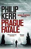 Prague Fatale (Bernie Gunther Mystery Book 8) by Philip Kerr