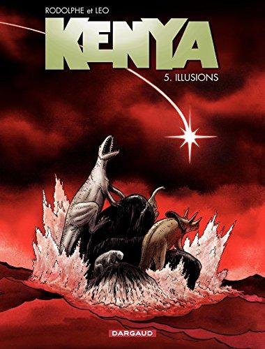 Kenya - tome 5 - Illusions par Rodolphe
