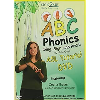 ABC Phonics: Sing, Sign, and Read! - ASL Tutorial DVD - Early Literacy, Promoted and Supported with American Sign Language and Music