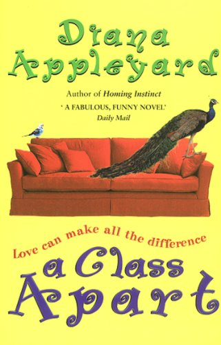 A Class Apart (English Edition) eBook: Diana Appleyard ...