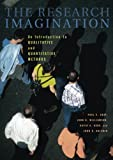 The Research Imagination: An Introduction to Qualitative and Quantitative Methods by Paul S. Gray (2007-08-13)