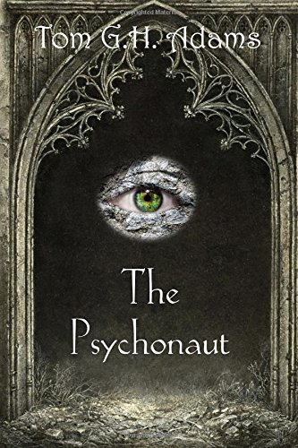 The Psychonaut: Book 1 of the Psychonaut Trilogy: Volume 1
