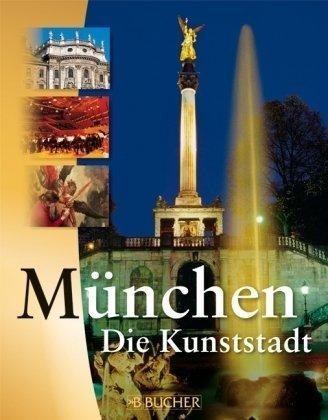 München, die Kunststadt