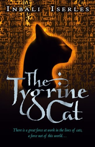 The Tygrine Cat por Inbali Iserles