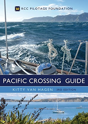 The Pacific Crossing Guide 3rd Edition: Rcc Pilotage Foundation por Kitty Van Hagen