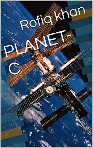 PLANET-C (Galician Edition) por Rofiq khan