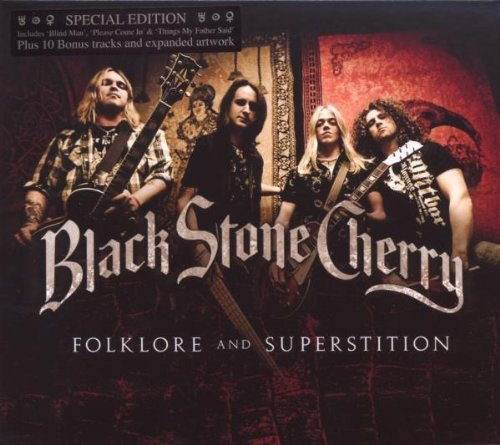 Folklore & Superstition by Black Stone Cherry (2009-06-18)