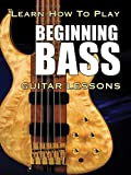 Learn How To Play Beginning Bass Guitar Lessons [OV]