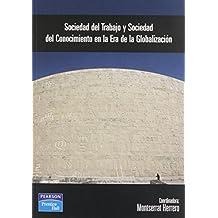 Sociedad del trabajo y sociedad del conocimiento (Fuera de colección Out of series)