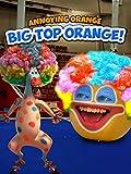 Annoying Orange - Big Top Orange [OV]