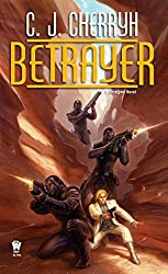 Betrayer (Foreigner Novels)
