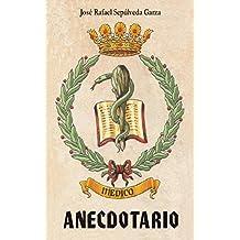 Anecdotario médico (Spanish Edition)