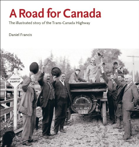 a-road-for-canada-the-illustrated-story-of-the-trans-canada-highway
