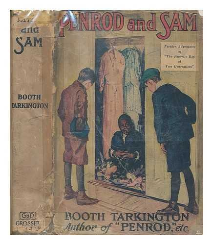 Penrod and Sam / by Booth Tarkington ; illustrated by Worth Brehm and with scenes from the photoplay, a First National picture