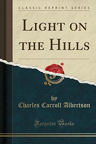light-on-the-hills-classic-reprint